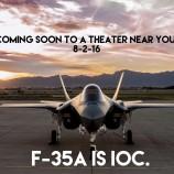 القوات الجوية الاميركية تعلن ان مقاتلة الجيل الخامس F-35A اصبحت جاهزة لتنفيذ العمليات القتالية